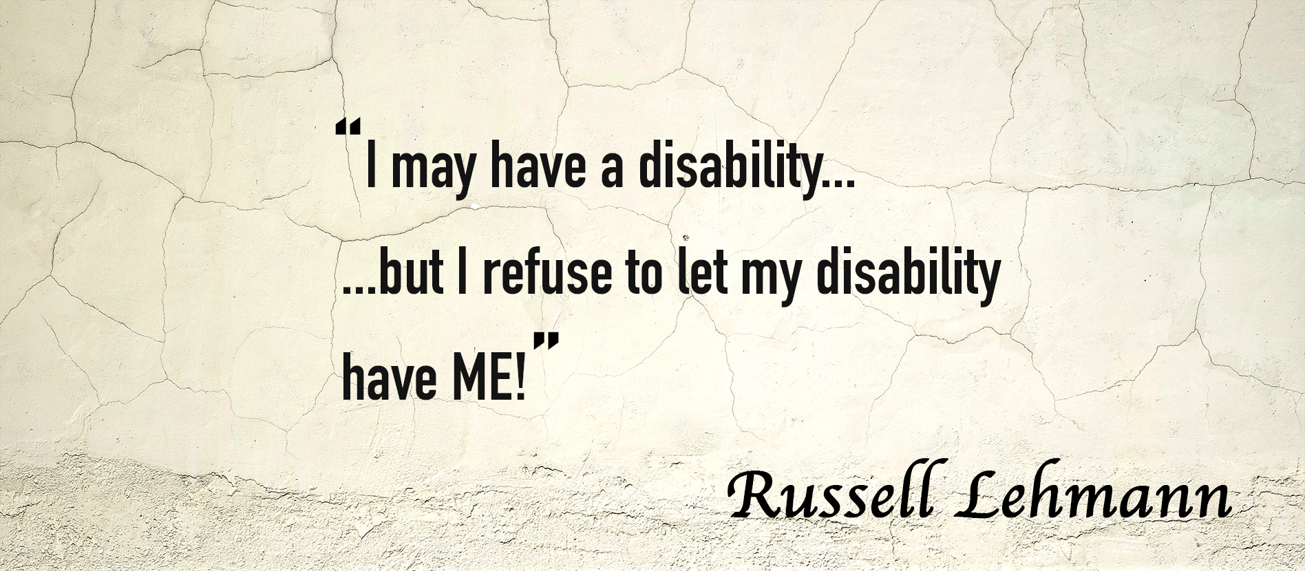 Disability quote on living with autism